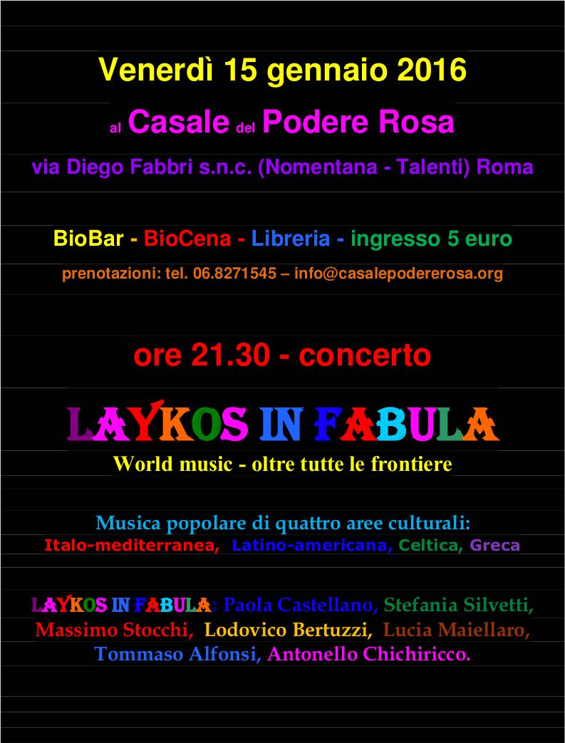 locandina LAYKOS IN FABULA dal vivo il 15 gennaio 2016 al casale Podere Rosa