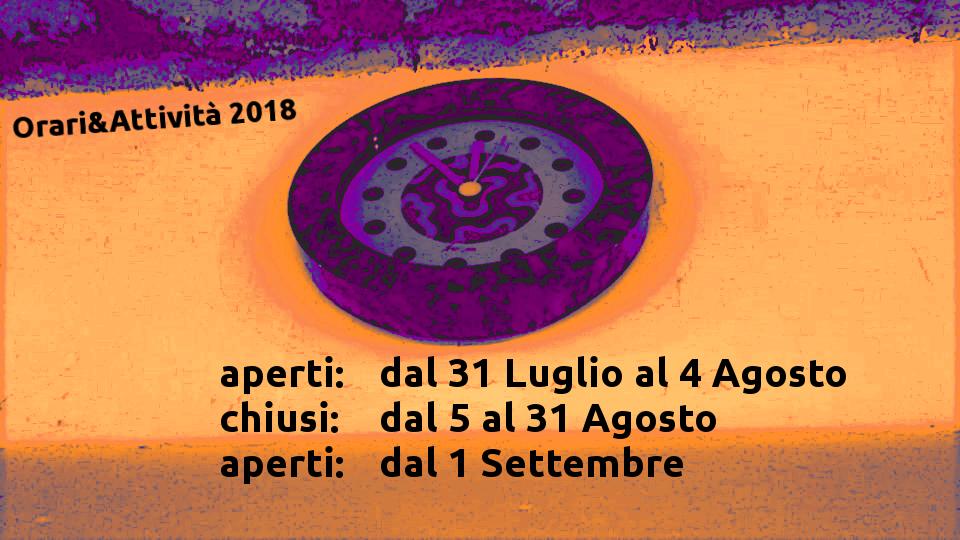 Orari e Attività 31 Luglio – 31 Agosto 2018
