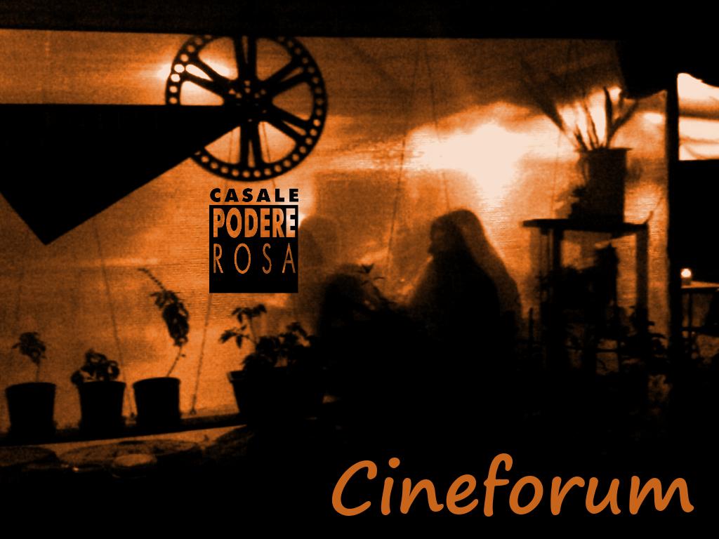 Cineforum al Casale Podere