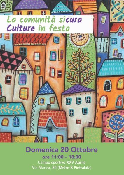 La comunità sicura. Culture in festa 2019 – Domenica 20 ottobre a Pietralata