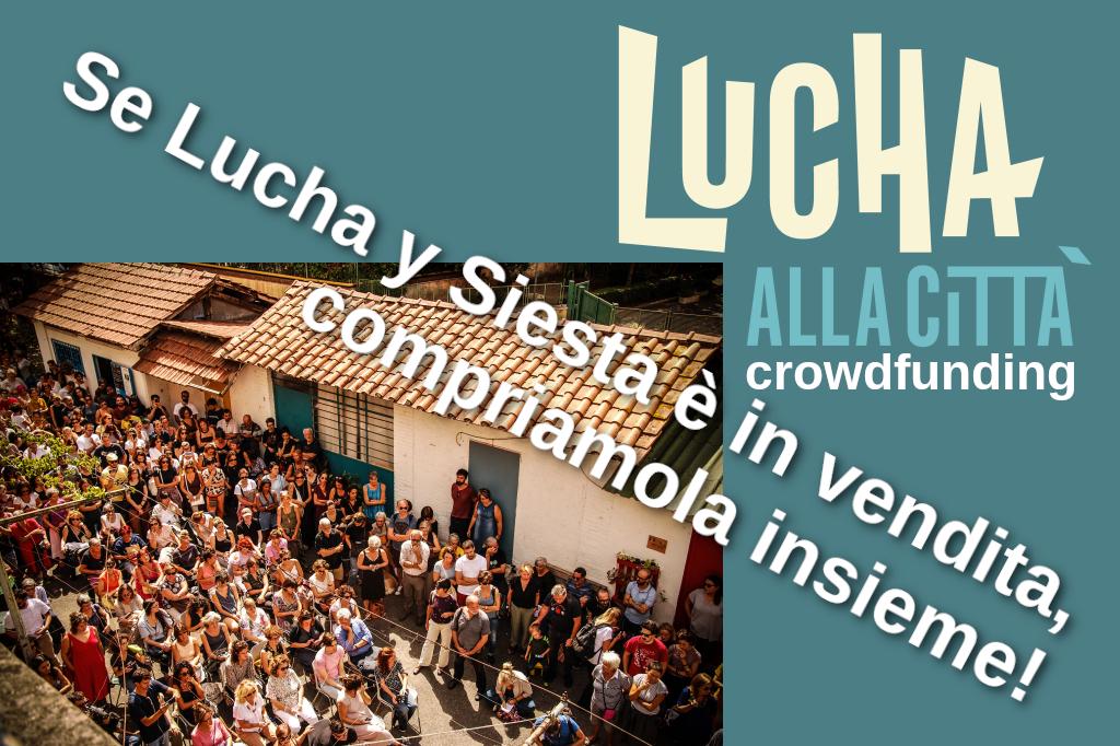 Se Lucha y Siesta è in vendita, compriamola insieme! Campagna di crowdfunding